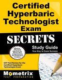 Certified Hyperbaric Technologist Exam Secrets Study Guide