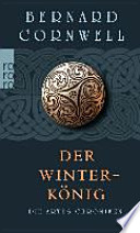 Die Artus-Chroniken 01. Der Winterkönig