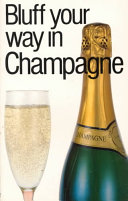 Bluff Your Way in Champagne
