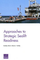 Approaches to Strategic Sealift Readiness