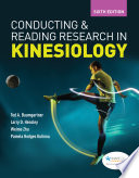 """Conducting and Reading Research in Kinesiology"" by Ted A. Baumgartner, Larry D Hensley, Weimo Zhu, Pamela Hodges Kulinna"