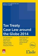 Tax Treaty Case Law around the Globe 2014