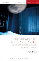 The Theatre of Eugene O   Neill