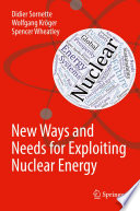 New Ways and Needs for Exploiting Nuclear Energy Book