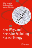 New Ways and Needs for Exploiting Nuclear Energy [Pdf/ePub] eBook