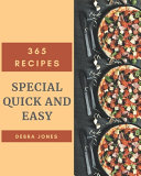 365 Special Quick And Easy Recipes