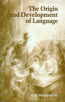 The Origin and Development of Language