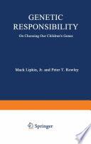 Genetic Responsibility