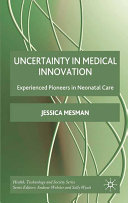 Uncertainty in Medical Innovation
