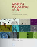 Modeling the Dynamics of Life  Calculus and Probability for Life Scientists