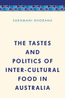 The Tastes and Politics of Inter Cultural Food in Australia