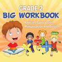 Grade 2 Big Workbook
