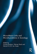 Micro-Macro Links and Microfoundations in Sociology
