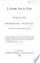 A Sermon from the Grave  Memoir of Nathaniel Sproule  etc   By James R  Dill