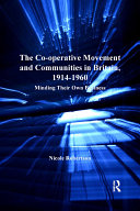 The Co-operative Movement and Communities in Britain, 1914-1960 [Pdf/ePub] eBook