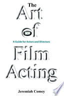 The Art of Film Acting Book