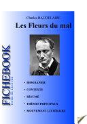 Pdf Fiche de lecture Les Fleurs du Mal de Baudelaire (complète) Telecharger