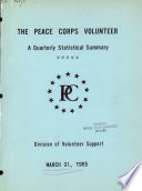 The Peace Corps Volunteer, a Quarterly Statistical Summary