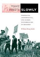 Make Haste Slowly Book