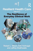 Resilient Health Care, Volume 2