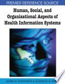 Human Social And Organizational Aspects Of Health Information Systems