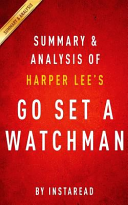 Summary And Analysis Of Harper Lee S Go Set A Watchman