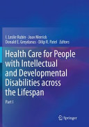 Health Care for People with Intellectual and Developmental Disabilities across the Lifespan