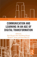 Communication and Learning in an Age of Digital Transformation