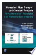 Biomedical Mass Transport and Chemical Reaction