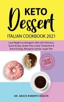 Keto Dessert Cookbook 2021