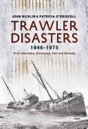 Trawler Disasters  1946 1975