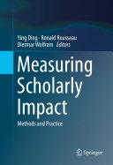 Measuring Scholarly Impact