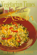 Vegetarian Times Low Fat And Fast Asian