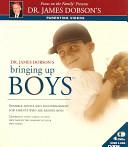 Dr  James Dobson s Bringing Up Boys
