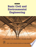 Basic Civil and Environmental Engineering, New Age International Publishers, 2010