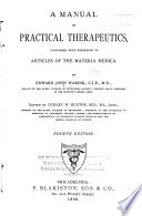 A Manual of Practical Therapeutics Considered with Reference to Articles of the Materia Medica