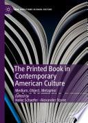 The Printed Book in Contemporary American Culture Book