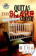 Quita s Dayscare Center  The Cartel Publications Presents