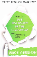 How to Use Discussion in the Classroom