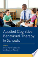 Applied Cognitive Behavioral Therapy in Schools