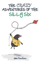 The Crazy Adventures Of The Silly Six