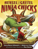 link to Hensel and Gretel, ninja chicks in the TCC library catalog