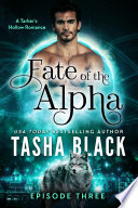 Fate of the Alpha  Episode 3