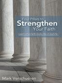 Four Pillars to Strengthen Your Faith
