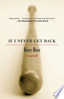 If I Never Get Back