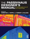 The Passivhaus Designer's Manual