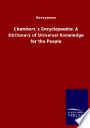 Chambers S Encyclopaedia A Dictionary Of Universal Knowledge For The People Book