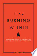 Fire Burning Within