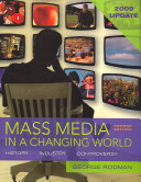 Mass Media in a Changing World 2009