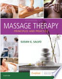 """Massage Therapy E-Book: Principles and Practice"" by Susan G. Salvo"